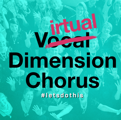 Virtual Dimension Chorus #letsdothis
